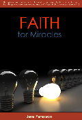Faith Series - Faith for Miracles